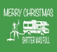 Merry Christmas Shitter's Full Kids Tee