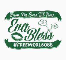 EVA BLESS #FREEWORLBOSS GREEN by hznbrg