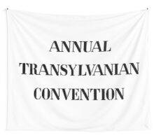 Annual Transylvanian Convention 1 Wall Tapestry