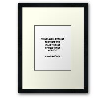Things work out best Framed Print