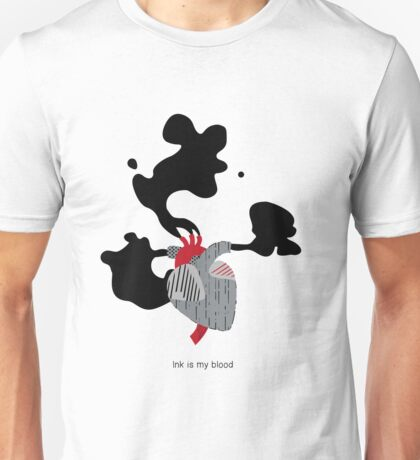 Ink is my Blood Unisex T-Shirt