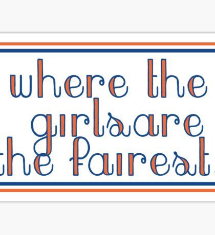 UF Where The Girls Are The Fairest Sticker