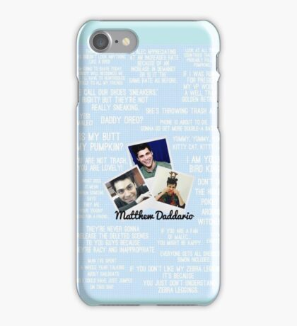 Matthew Daddario Quotes iPhone Case/Skin