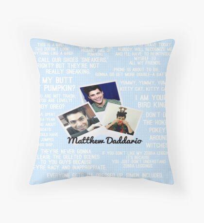 Matthew Daddario Quotes Throw Pillow