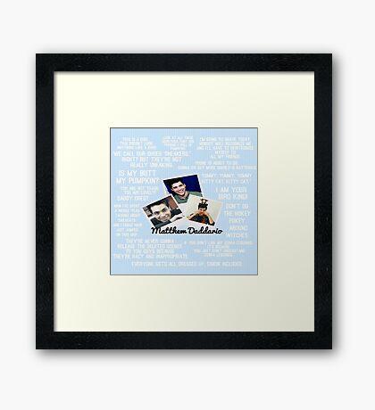 Matthew Daddario Quotes Framed Print