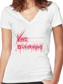 Epic Suffering Women's Fitted V-Neck T-Shirt