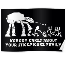 Nobody Cares about Your Stick Figure Family SW Poster