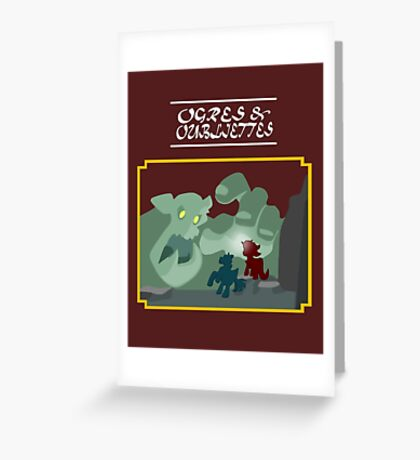 Ogres and Oubliettes - white text Greeting Card