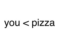 You < Pizza by Crystal Friedman