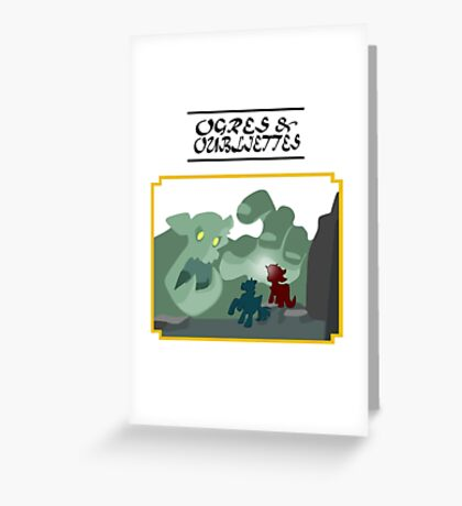 Ogres and Oubliettes - black text Greeting Card