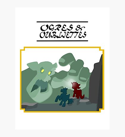 Ogres and Oubliettes - black text Photographic Print