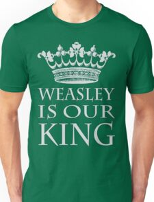 Weasley is our King (Green and Silver) Unisex T-Shirt