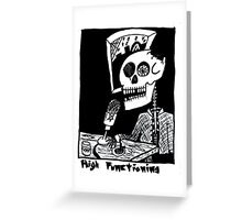 High Functioning Greeting Card