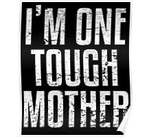 I'm One Tough Mother Poster
