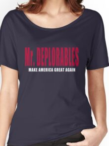 MR DEPLORABLES Women's Relaxed Fit T-Shirt