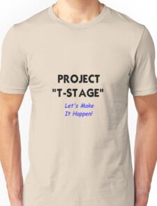 "Project ""T-Stage"" Unisex T-Shirt"