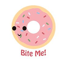 Donut Bite Me! by Eggtooth