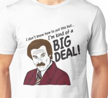 Ron Burgundy - 'I'm kind of a big deal' quote Unisex T-Shirt