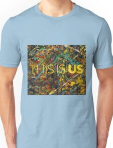 This is Us Painting Unisex T-Shirt
