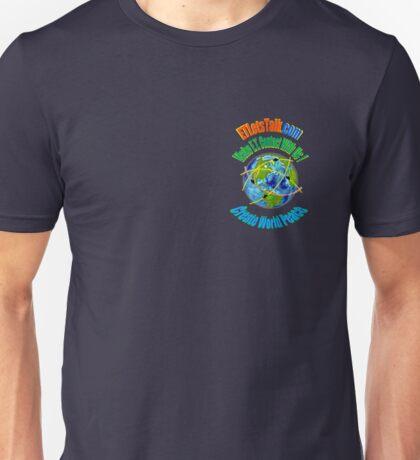 Create World Peace ~ 2 Unisex T-Shirt