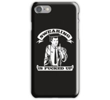 Swearing Is Fucked Up iPhone Case/Skin
