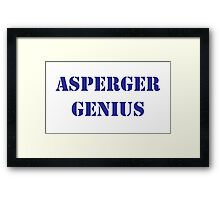 Asperger Genius - Male Framed Print