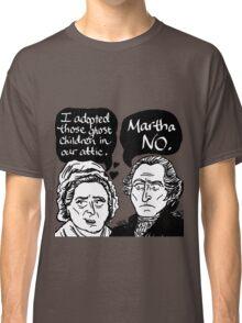 MARTHA NO Classic T-Shirt