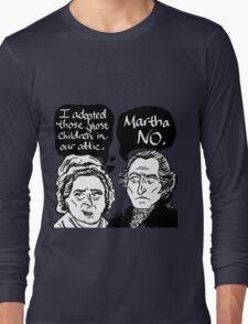 MARTHA NO Long Sleeve T-Shirt