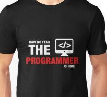 Have No Fear The Programmer Is Here Unisex T-Shirt