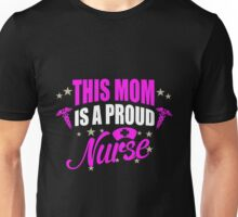 Mom - This Mom Is A Proud Nurse Mom Women Gift For Mum T-shirts Unisex T-Shirt