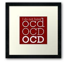 OCD  Framed Print