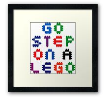 Go Step On A Lego Framed Print