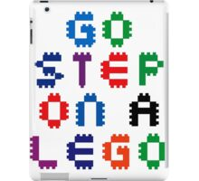 Go Step On A Lego iPad Case/Skin