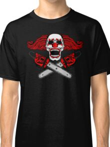 Clown and Chainsaws Classic T-Shirt