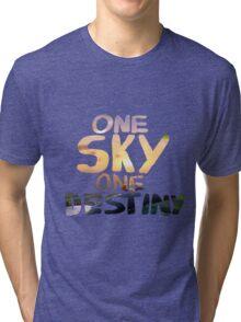 One Sky, One Destiny, Handwritten   Tri-blend T-Shirt