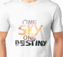 One Sky, One Destiny, Handwritten   Unisex T-Shirt