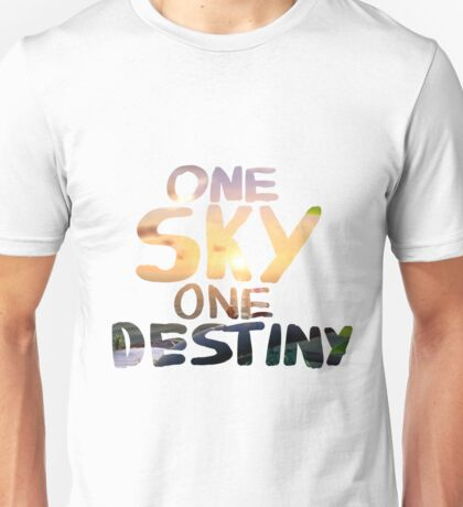 One Sky, One Destiny, Handwritten   Unisex T-Shirt
