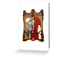 You Know Our Love Will Not Fade Away Greeting Card