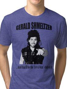 Gerald Shmeltzer Tri-blend T-Shirt