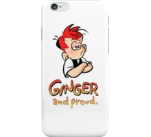 Ginger and Proud (Most Popular!) iPhone Case/Skin
