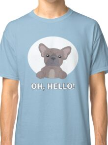 Hello frenchie Classic T-Shirt
