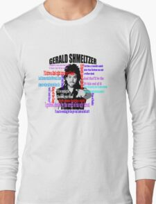 Gerald Shmeltzer Multi Quote Long Sleeve T-Shirt