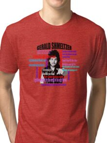 Gerald Shmeltzer Multi Quote Tri-blend T-Shirt