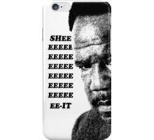 "Clay Davis ""sheeeeee-it"" 3 iPhone Case/Skin"