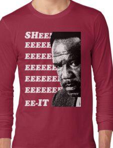 """Clay Davis """"sheeeeee-it"""" 3 Long Sleeve T-Shirt"""