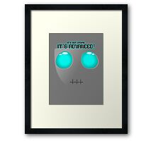 It's Advanced Framed Print