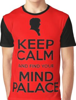 KEEP CALM AND FIND YOU MIND PALACE Graphic T-Shirt