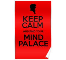 KEEP CALM AND FIND YOU MIND PALACE Poster