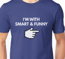 I'm With Smart And Funny Shirt - Couples Shirts Unisex T-Shirt