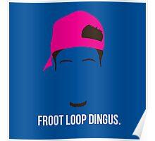 Froot Loop Dingus Poster